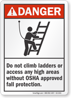 Do Not Climb Ladders Danger Sign
