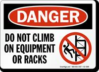 Do Not Climb On Equipment Sign