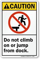 Do Not Climb Or Jump Sign