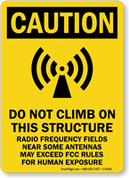 Do Not Climb On This Structure Sign