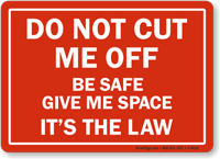Do Not Cut Me Safety Sign