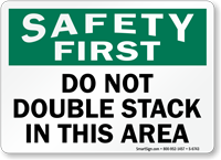 Do Not Double Stack In This Area Sign
