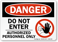 Do Not Enter Authorized Personnel Sign