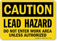 Caution Lead Hazard Authorized Sign
