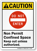 Do Not Enter Non Permit Confined Space Sign