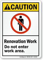 Renovation Work Area ANSI Caution Sign