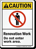 Renovation Work Area ANSI Caution Sign
