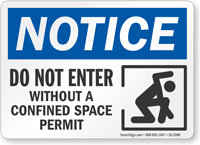 Do Not Enter Without Confined Space Permit Notice Sign