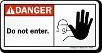 Danger: Do not enter Sign