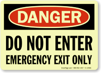 Do No Enter Emergency Exit Only Glow Sign