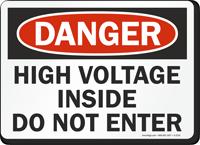 Danger: High Voltage Do Not Enter Sign