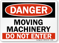 Danger Moving Machinery Enter Sign