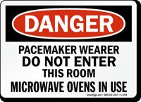 Danger Pacemaker Wearer Do Not Enter Sign