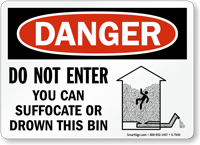Do Not Enter You Can Suffocate, Drown Sign