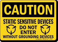Caution Static Sensitive Devices Do Not Enter Sign