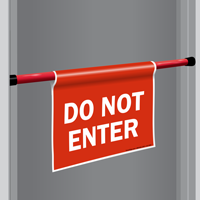 Do Not Enter Door Barricade Sign