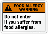 Do Not Enter If Suffer From Allergy Warning Sign
