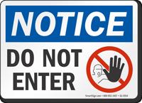 Do Not Enter OSHA Notice Sign