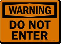 Warning Do Not Enter Sign