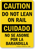 Do Not Lean On Rail Bilingual Sign