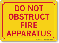 Do Not Obstruct Fire Apparatus Sprinkler Sign