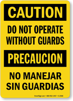 Bilingual Caution Do Not Operate Without Guards Sign