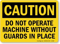 Caution Do Not Operate Machine Sign