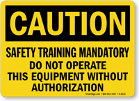 Caution Safety Training Mandatory Sign