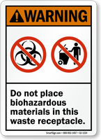 Do Not Place Biohazardous Materials Warning Sign