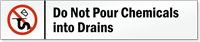 Do Not Pour Chemicals Into Drains Door Sign