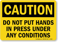 Do Not Put Hands In Press Sign
