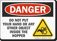 Do Not Put Your Hand Inside The Hopper OSHA Danger Sign
