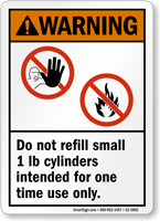 Do Not Refill Small 1 Lb Cylinders ANSI Warning Sign