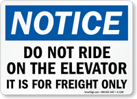 Notice: Do Not Ride Freight Only Sign