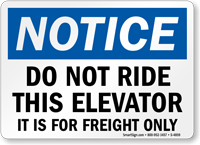Do Not Ride Elevator Freight Only Sign