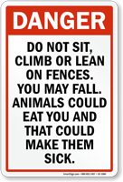 Do Not Sit Climb On Fences Sign