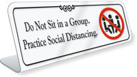 Do Not Sit In A Group ShowCase Desk Sign