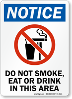 Do Not Smoke, Eat Or Drink Sign