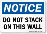 Do Not Stack On This Wall Sign