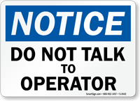 Notice: Do Not Talk To Operator
