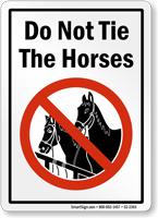 Do Not Tie Horse Sign