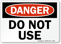 Danger Sign: Do Not Use