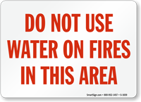 Do Not Use Water On Fires Sign