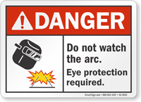 Do Not Watch The Arc ANSI Danger Sign