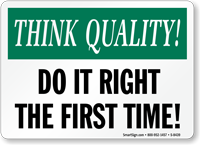 Do Right First Time Sign