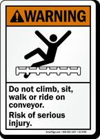 Don't Walk on Conveyor Serious Injury Warning Sign