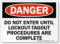 Do Not Enter Until Lockout Tagout Sign
