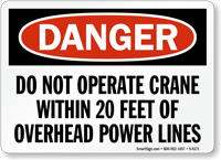 Do Not Operate Crane Within 20 Feet Sign