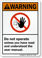 Do Not Operate Unless Read Manual Warning Sign