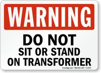 Do Not Sit On Transformer Warning Sign